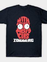 With My Last Breath I Curse Zoidberg! T-Shirt