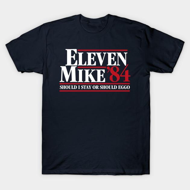 Eleven Mike 84 - Should I Stay Or Should Eggo