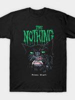 Start Nothing T-Shirt