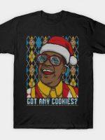 Got any Cookies T-Shirt