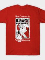 Climbing In Your Windows T-Shirt