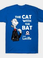 The Cat With The Bat T-Shirt