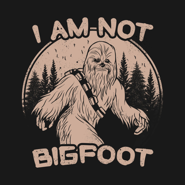 I Am Not Big Foot