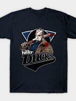 Killer Ducks T-Shirt