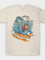 Mega and Rush T-Shirt
