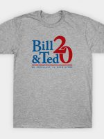 Bill & Ted 2020 T-Shirt