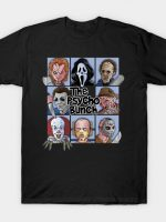 THE PSYCHO BUNCH T-Shirt