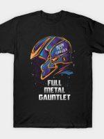 Full Metal Gauntlet T-Shirt