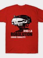 VIVA LA ROBOLUTION T-Shirt