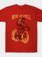 Ride Like Hell T-Shirt