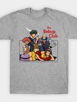 The Bebop Club T-Shirt