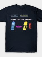 Select Your Time Machine T-Shirt
