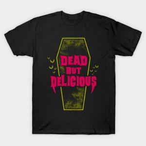 Dead but Delicious - Vampire Quote