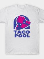 Taco Pool T-Shirt