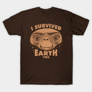 I Survived Earth T-Shirt