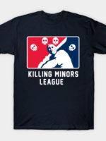 Killing Minors League T-Shirt