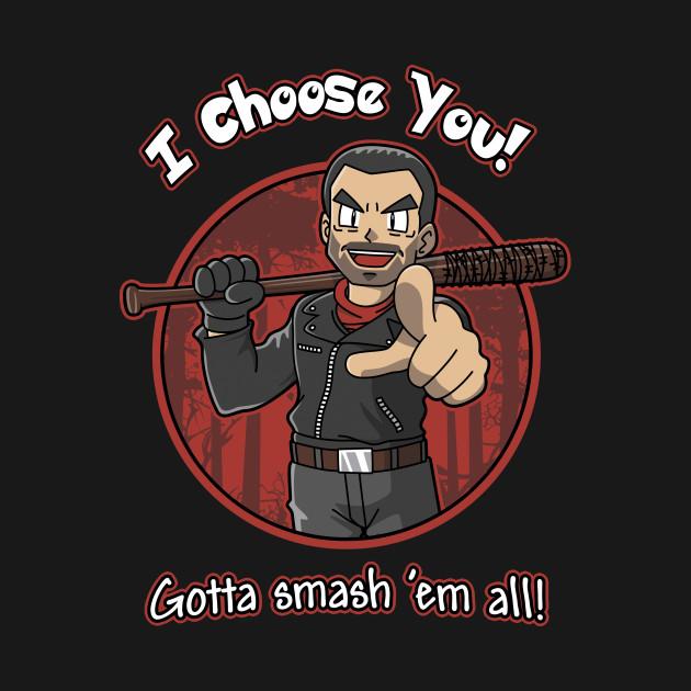 Negan Chooses You