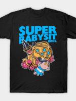 Super Babysit T-Shirt