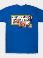 Do it For Gamora T-Shirt