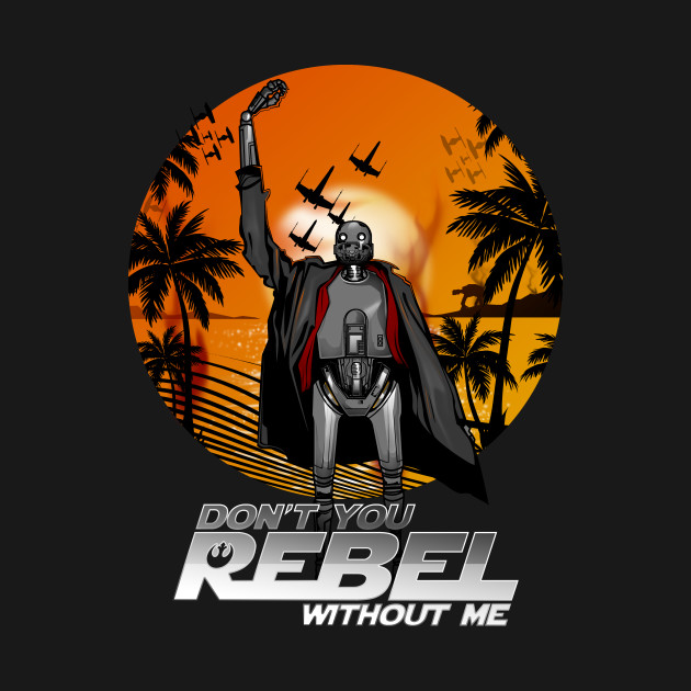 Don't You Rebel Without