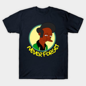 Never Forget Apu