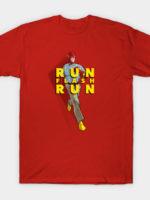Run Flash Run! T-Shirt