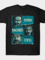 The good, the BadAss and the Evil T-Shirt