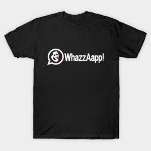 Whazzaapp!