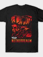 Visit Netherrealm T-Shirt