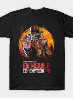 Ed Head Ed-emption T-Shirt