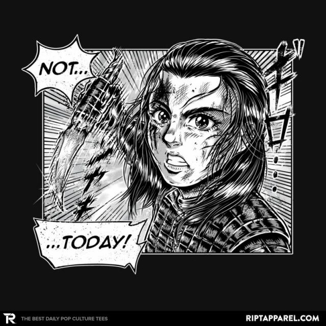 Arya Stark Not Today