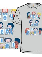 You Go Girl! T-Shirt