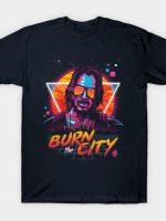 Burn the City T-Shirt