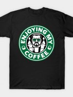 Enjoying My Coffee T-Shirt