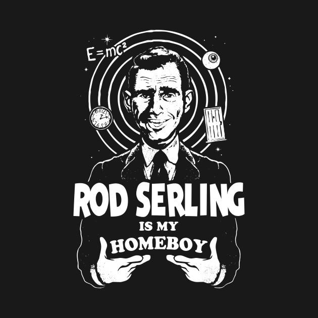 Rod Serling is my homeboy