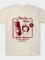 Dusty Bun's Radio Stores T-Shirt