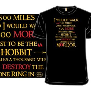 Hobbit Will Walk 500 Miles T-Shirt