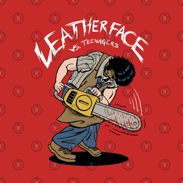 Leather Face vs Teenagers