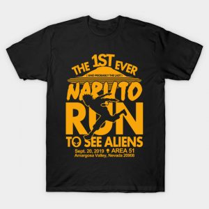 Naruto run for aliens T-Shirt