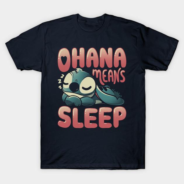 Ohana Means Sleep Stitch T-Shirt