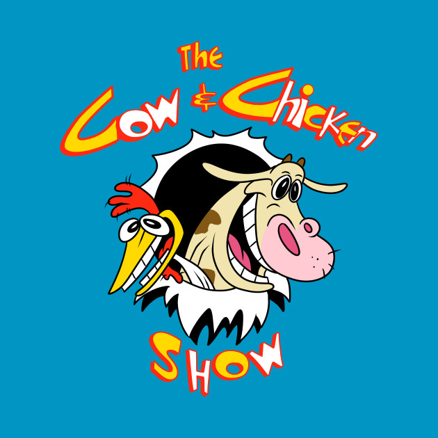 The cow and chicken show