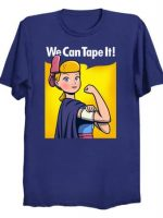We Can Tape It! T-Shirt