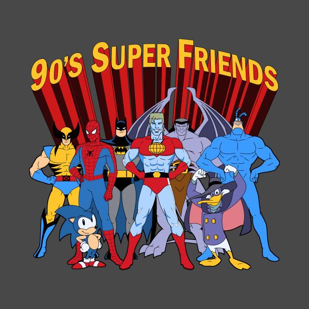 90's Super Friends