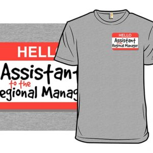 Assistant Regional Manager T-Shirt