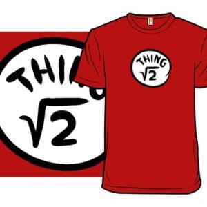 Irrational Things 2 T-Shirt