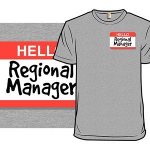 Regional Manager T-Shirt
