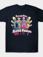 Super Friend T-Shirt