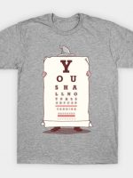 You Shall Not Pass This Eye Test T-Shirt