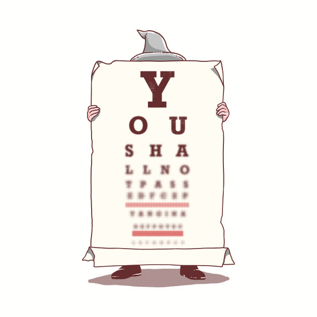 You Shall Not Pass This Eye Test