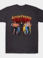 Action Friends T-Shirt